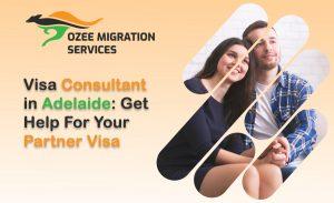 Visa Consultant in Adelaide Partner Visa