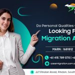 Do Personal Qualities Count While Looking For a Migration Agent