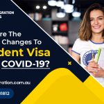 What are the Newest Changes to Student Visa Post COVID-19