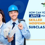 Apply Skilled Independent Visa Subclass 189